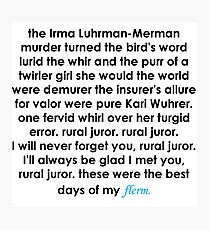 Rural Juror Lyrics Photographic Print