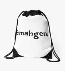 Ermahgerd Drawstring Bag