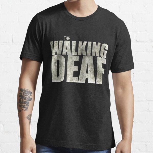 The Walking Deaf Essential T-Shirt