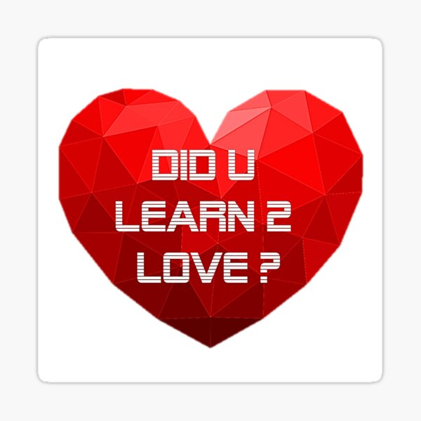 Did you learn to love Sticker