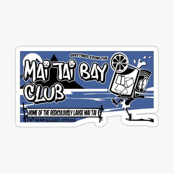 Mai Tai Bay  Sticker