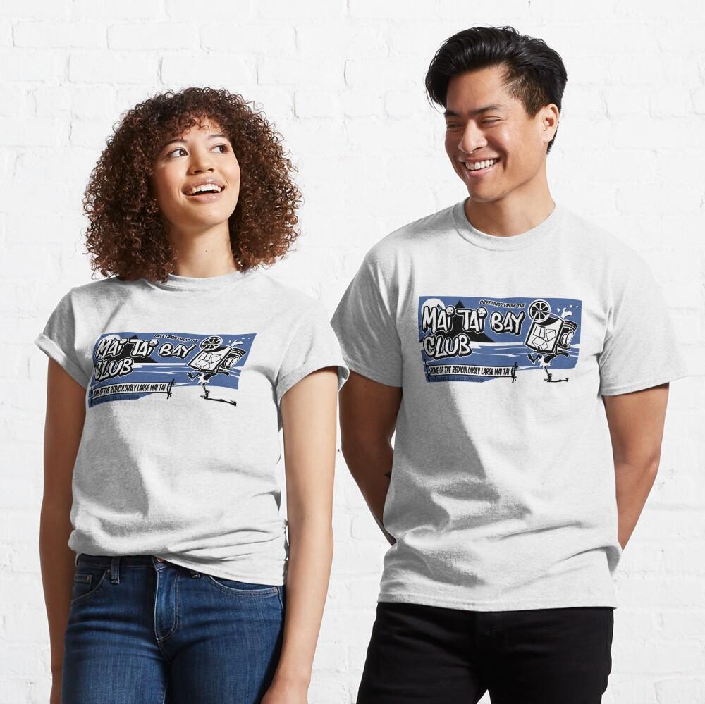 Mai Tai Bay  Classic T-Shirt
