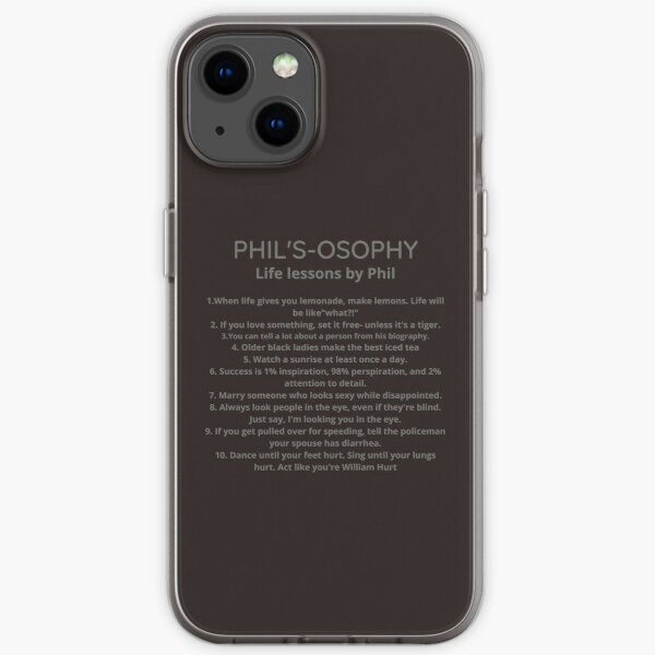 Phil´s-osophy, Life Lessons by Phil iPhone Flexible Hülle