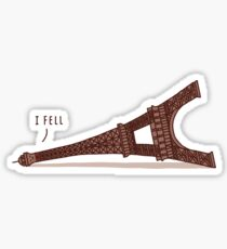 I Fell Sticker
