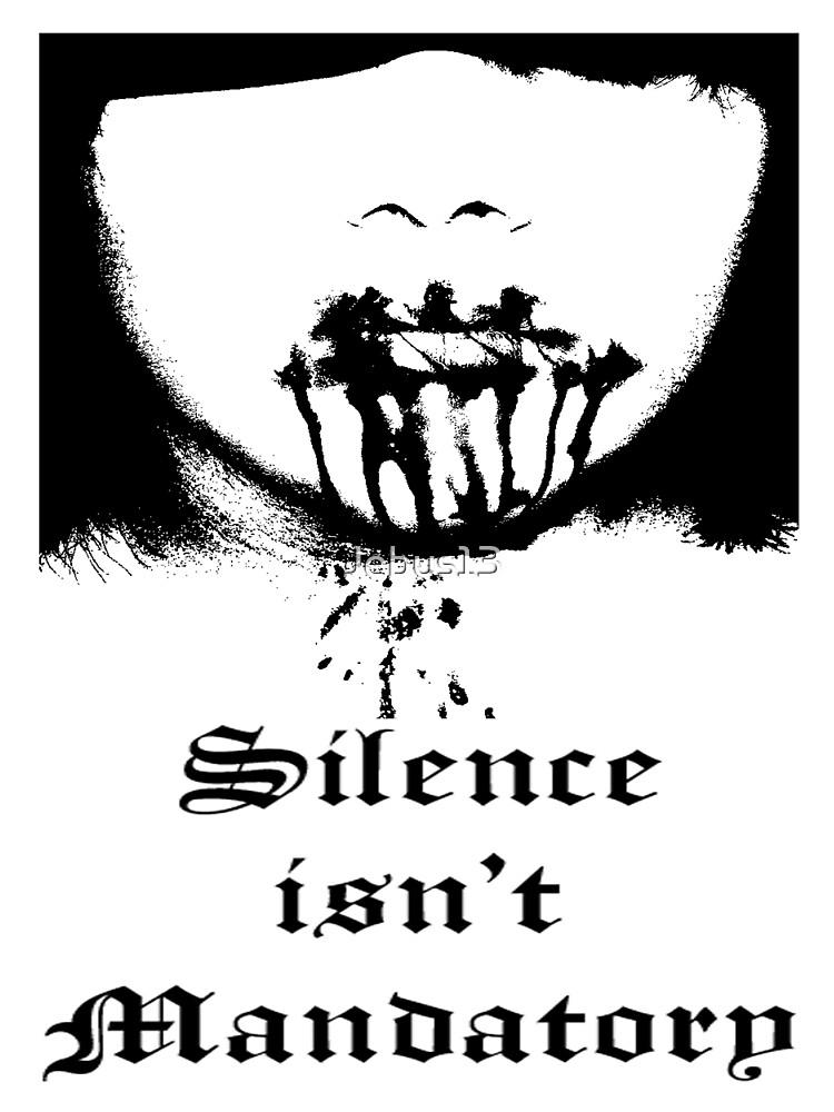 Silence isn't Mandatory by Jebus13