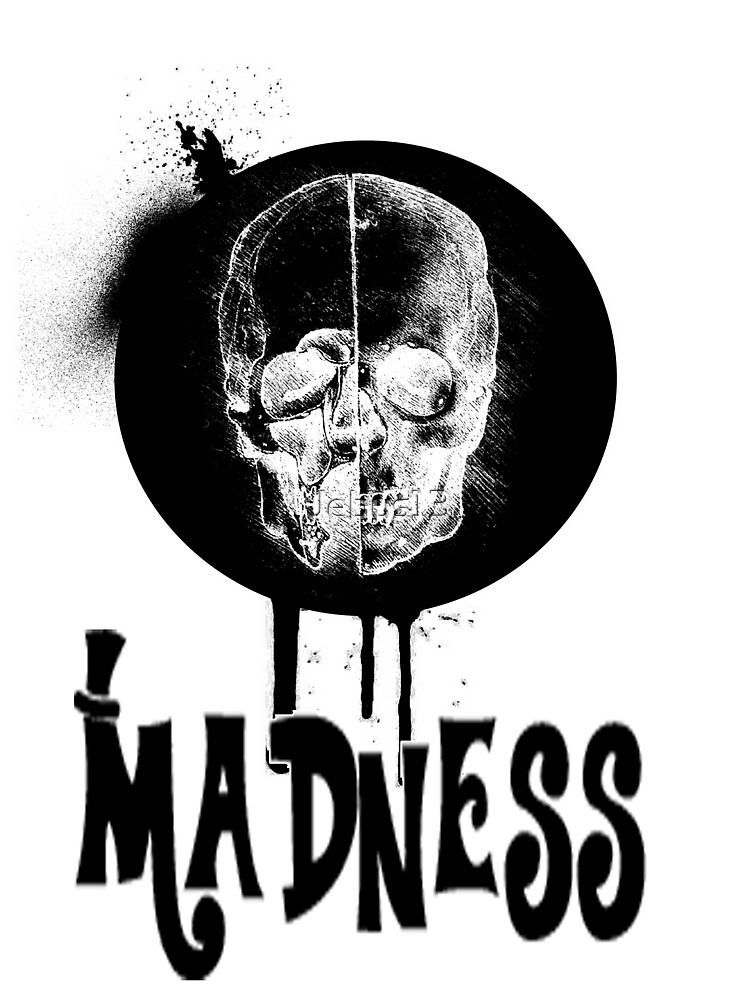 Madness by Jebus13