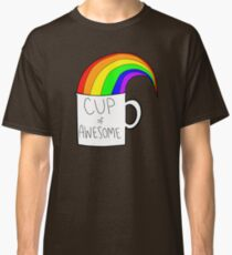 New cup of awesome Classic T-Shirt