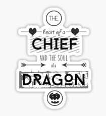 """How To Train Your Dragon 2 """"Heart of a Chief"""" Sticker"""