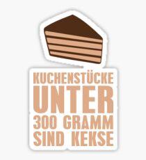 Kuchenstücke unter 300 Gramm sind Kekse Sticker