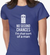 No second chances Women's Fitted T-Shirt