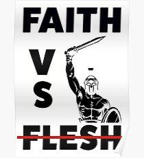 Faith VS Flesh Poster