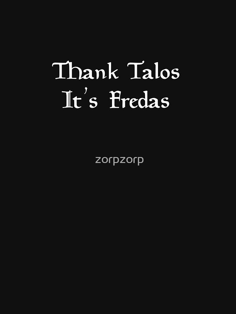 Thank Talos it's Fredas | Unisex T-Shirt