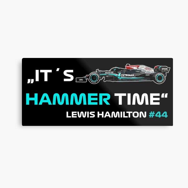 It´s Hammer Time #44 Lewis Hamilton Formula 1 Metal Print