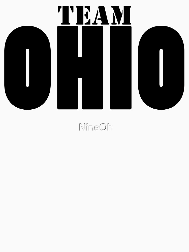 TEAM OHIO T-shirt  by NineOh