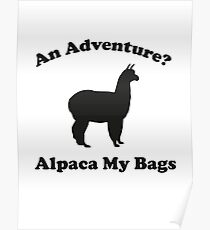An Adventure? Alpaca My Bags. Poster