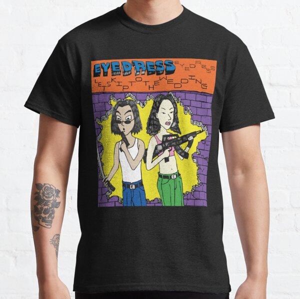 eyedress Funny  Gift for men Classic T-Shirt