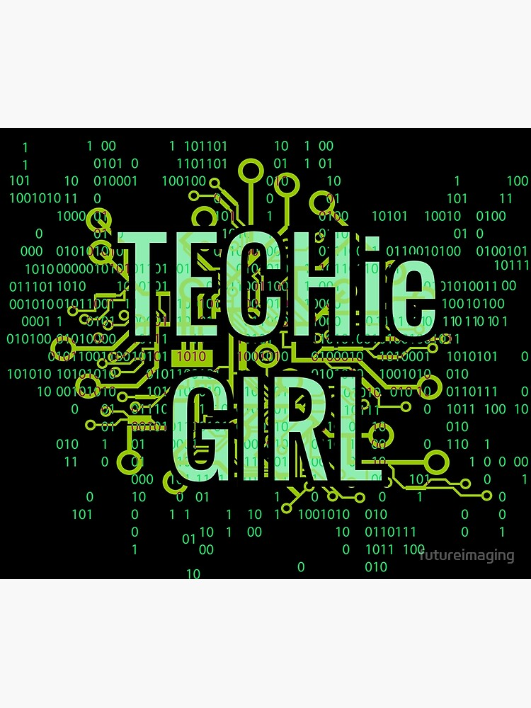 TECHie GIRL Digital Green by futureimaging