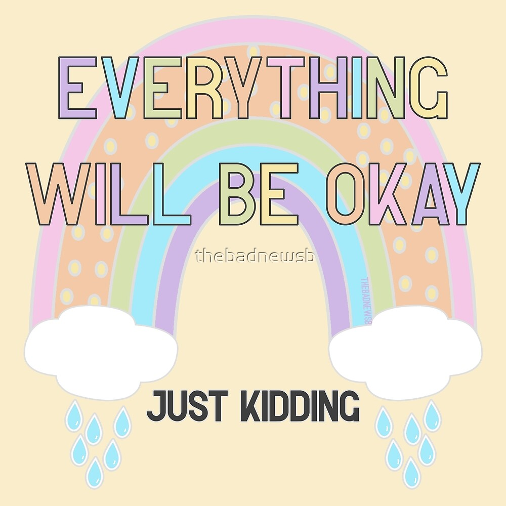 Everything Will Be Okay JK by thebadnewsb