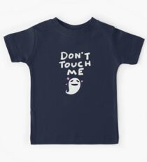 Don't Touch Me Kids Tee