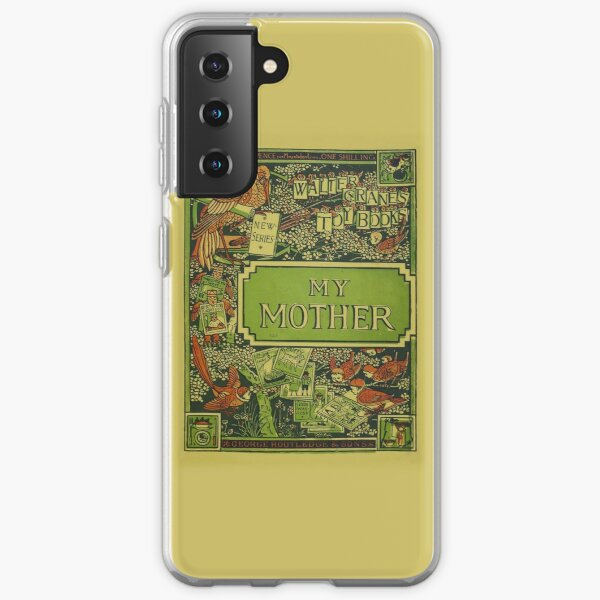 My Mother - Walter Crane's Toy Books Samsung Galaxy Soft Case