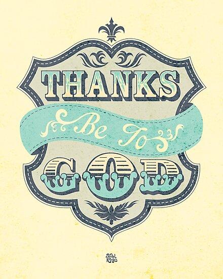 Thanks be to God by Rachel Krueger