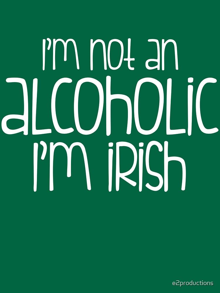 I'm Irish by e2productions
