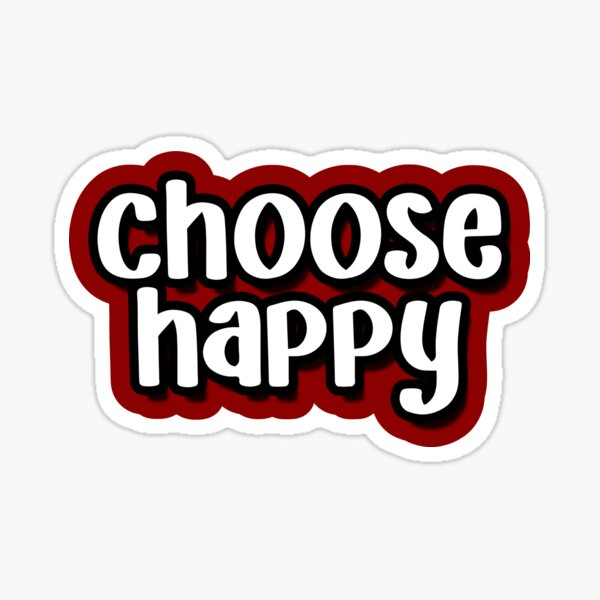 Choose Happy Red Sticker