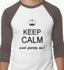 Keep Calm And Party On Men's Baseball ¾ T-Shirt