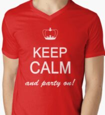 Keep Calm And Party On Men's V-Neck T-Shirt