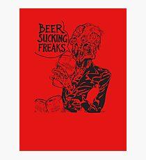 Beer Sucking Freaks (black) Photographic Print