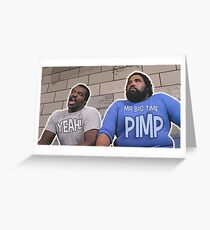 Trading Placers - Mr Big Time Pimp... YEAH Greeting Card