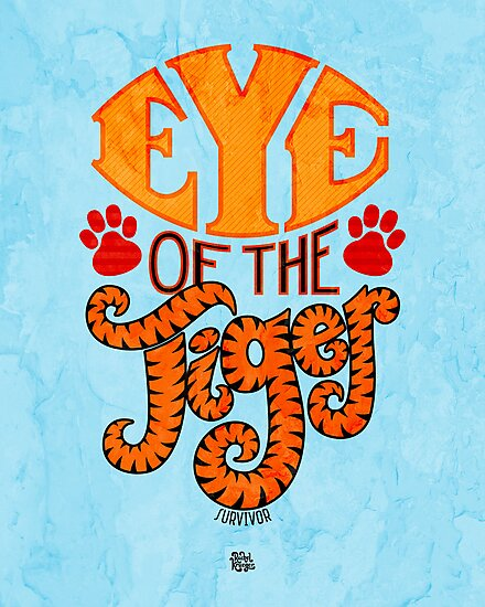 Survivor Eye of the Tiger by Rachel Krueger