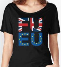 FU EU Anti - European Union T-Shirt  Women's Relaxed Fit T-Shirt