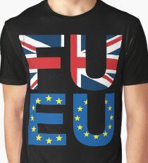 FU EU Anti - European Union T-Shirt  Graphic T-Shirt