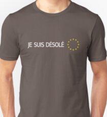 BREXIT: I'm Sorry (French) Unisex T-Shirt