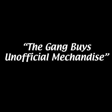 The Gang Buys Unofficial Merchandise by MRedfern