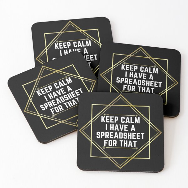 Accountant: Keep Calm I Have A Spreadsheet For That Funny Accounting Coasters (Set of 4)
