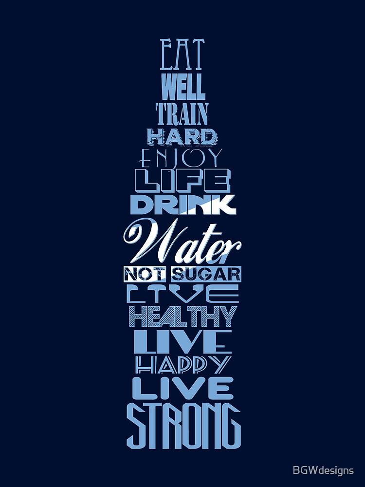 Live Strong - aqua by BGWdesigns