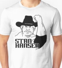 Stan Hansen - Western Lariat! Unisex T-Shirt