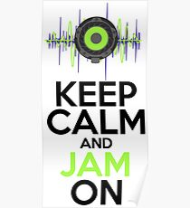 Keep Calm and Jam On Poster