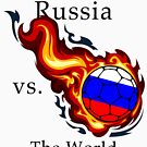 World Cup - Russia Versus the World by pjwuebker