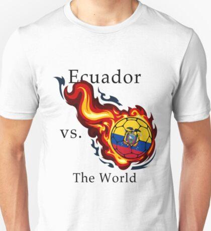 World Cup - Ecuador Versus the World T-Shirt