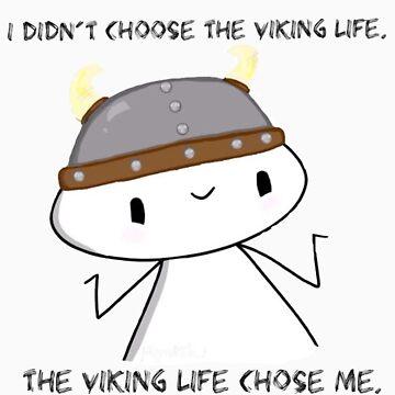 Viking Life by ProfessorSmith