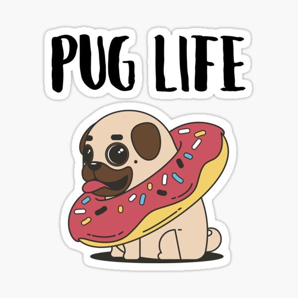 Pug Life - Pug in a Donut Sticker