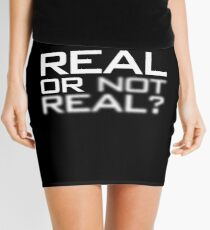 Real or Not Real? Mini Skirt