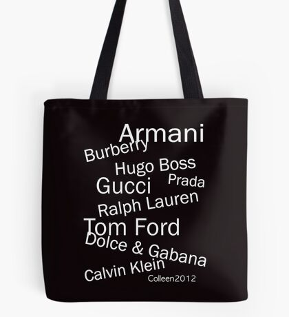 WORLD RENOWNED - FINEST FASHION DESIGNERS  Tote Bag