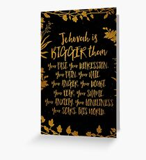 Jehovah Is Bigger Than... Greeting Card