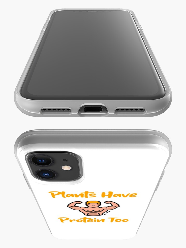 Alternate view of Plants Have Protein Too iPhone Case & Cover