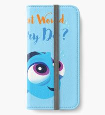 What would baby dory do iPhone Wallet/Case/Skin