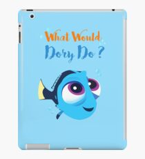 What would baby dory do iPad Case/Skin